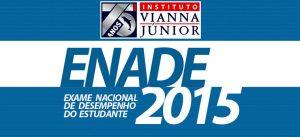 Vianna Júnior realiza competição Enade 2015