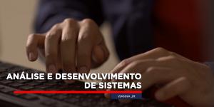 5 MOTIVOS PARA CURSAR ANÁLISE E DESENVOLVIMENTO DE SISTEMAS