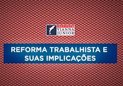 Curso extensão Veritas: Reforma trabalhista e suas implicações